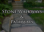 Stone Walkways & Pathways